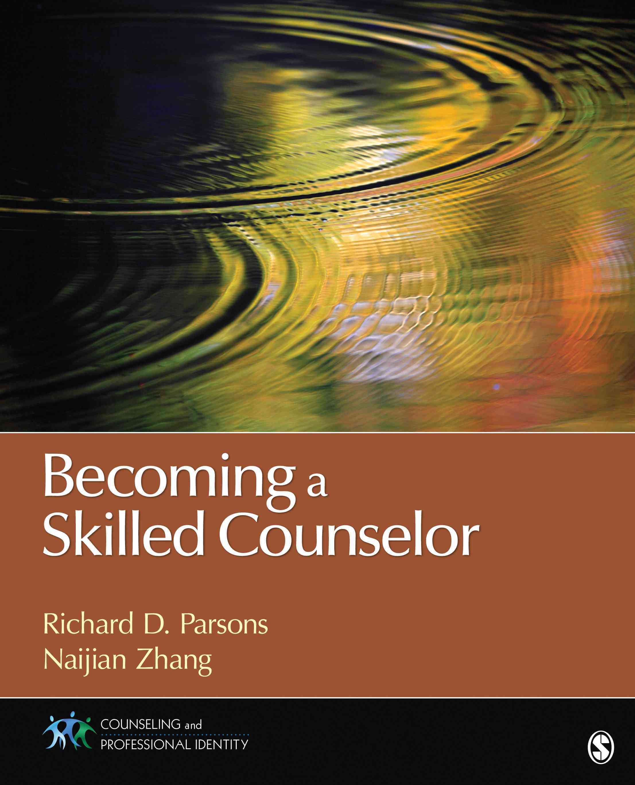 Becoming a Skilled Counselor By Parsons, Richard D./ Zhang, Naijian
